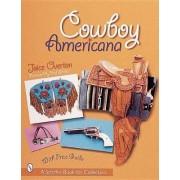 Cowboy Americana by Joice I. Overton