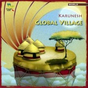 Karunesh - Global Village (0689973627829) (1 CD)