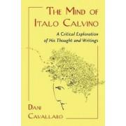 The Mind of Italo Calvino by Dani Cavallaro