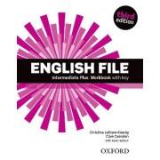 English File: Intermediate Plus: Workbook with Key by Christina Latham-Koenig
