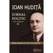 Jurnal politic. Vol. XX 13 mai - 18 august 1947 - Ioan Hudita