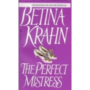 Perfect Mistress by Betina M. Krahn