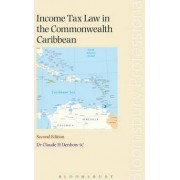 Income Tax Law in the Commonwealth Caribbean by Claude H. Denbow