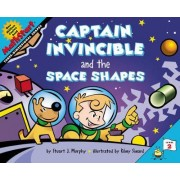 Captain Invincible and the Space Shapes by Remy Simard