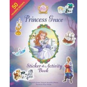 Princess Grace Sticker and Activity Book by Jeanna Young