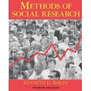Methods of Social Research, 4th Edition by Kenneth Bailey