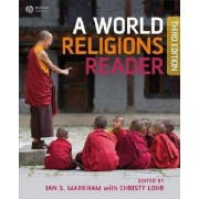 A World Religions Reader by Ian S. Markham