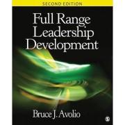 Full Range Leadership Development by Bruce J. Avolio