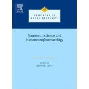 Nanoneuroscience and Nanoneuropharmacology by Hari S. Sharma