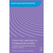 Improving Learning in a Professional Context by Jim McNally