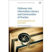 Pathways into Information Literacy and Communities of Practice by Dora Sales