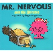 Mr. Nervous and the Pirates by Adam Hargreaves