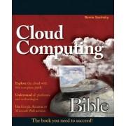 Cloud Computing Bible by Barrie Sosinsky