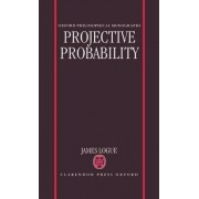 Projective Probability by James Logue