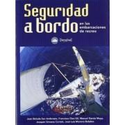 Seguridad a bordo en las embarcaciones de recreo by Juan . . . [et al. ] Bulada San Ambrosio
