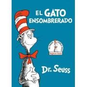 El Gato Ensombrerado (the Cat in the Hat Spanish Edition) by Dr Seuss