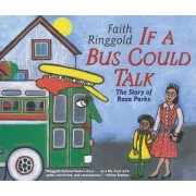If A Bus Could Talk by Ringgold Faith