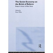 Soviet Economy Brink Of Reform by P. J. D. Wiles