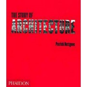 The Story of Architecture by Patrick Nuttgens