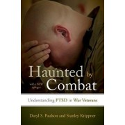 Haunted by Combat by Daryl S. Paulson