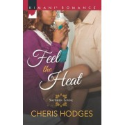 Feel the Heat by Cheris Hodges