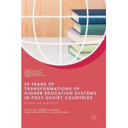 25 Years of Transformations of Higher Education Systems in Post-Soviet Countries 2018 by Jeroen Huisman