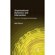 Organizational Dynamics and Intervention by Robert W. Allen