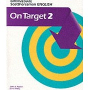 On Target Book 2 Scott Foresman English by James E Purpura
