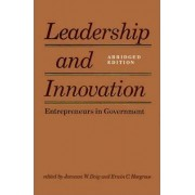 Leadership and Innovation by Jameson W. Doig