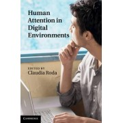 Human Attention in Digital Environments by Claudia Roda