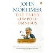 The Third Rumpole Omnibus by John Mortimer