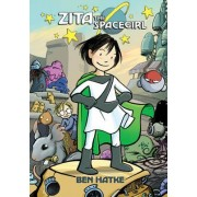 Zita the Spacegirl by Ben Hatke