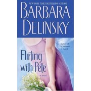 Flirting with Pete by Barbara Delinsky