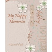 My Happy Memories, a Journal of Life by Kooky Journal Lovers