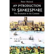 An Introduction to Shakespeare by Peter Hyland