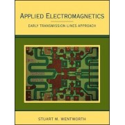 Applied Electromagnetics by Stuart M. Wentworth