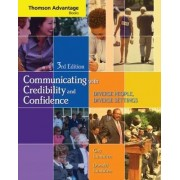 Cengage Advantage Books: Communicating with Credibility and Confidence by Gay Lumsden