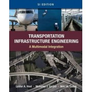 Transportation Infrastructure Engineering by Nicholas Garber