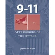 9-11: Aftershocks of the Attack by Jeremy Mayer
