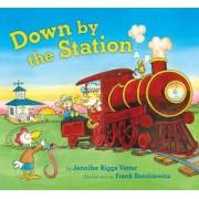 Down by the Station by Jennifer Vetter