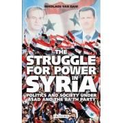 The Struggle for Power in Syria by Nikolaos Van Dam