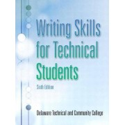 Writing Skills for Technical Students by Delaware Technical and Community College