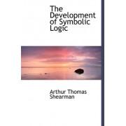 The Development of Symbolic Logic by Arthur Thomas Shearman