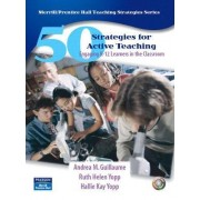 50 Strategies for Engaging K-12 Learners by Andrea M. Guillaume