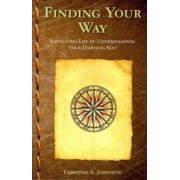 Finding Your Way by Christine A Johnston