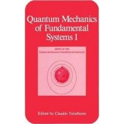 Quantum Mechanics of Fundamental Systems: v. 1 by Claudio Teitelboim