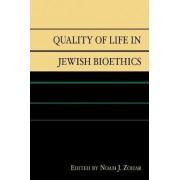 Quality of Life in Jewish Bioethics by Noam J. Zohar