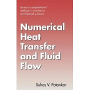 Numerical Heat Transfer and Fluid Flow by Suhas V. Patankar
