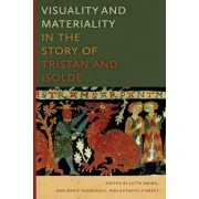 Visuality and Materiality in the Story of Tristan and Isolde by Jutta Eming