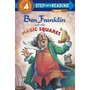 Ben Franklin and the Magic Squares by Richard Walz
